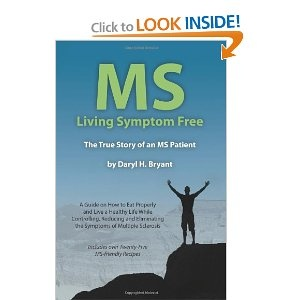 I wrote this book to help others with multiple sclerosis. http://www.mslivingsymptomfree.com/
