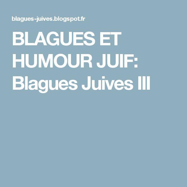 BLAGUES  ET  HUMOUR  JUIF: Blagues Juives  III