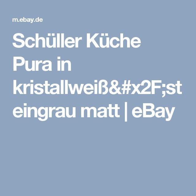 schller kche pura in kristallweisteingrau matt ebay - Schuller Kuchen Hamburg