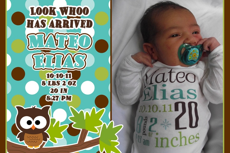 Mateo's Birth Announcement print...35 for $6.00 at Wal-mart...Designed by Me...Digital Birth Announcements available at purplepossom on etsy