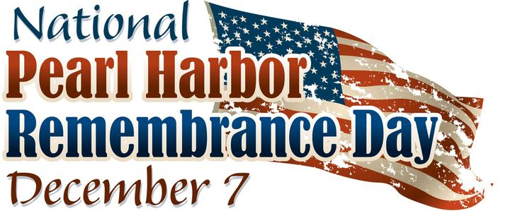 National Pearl Harbor Remembrance Day December 7th