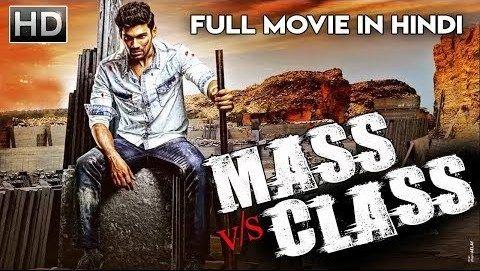 Mass VS Class 2018 Hindi Dubbed 300MB World4ufree World4u Free