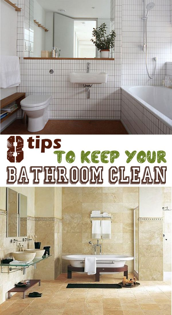 8 Tips To Keep Your Bathroom Clean Home Signs And Natural