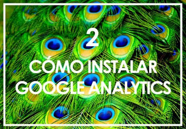 Cómo instalar Google Analytics en Blogger - Mamá, quiero ser blogger