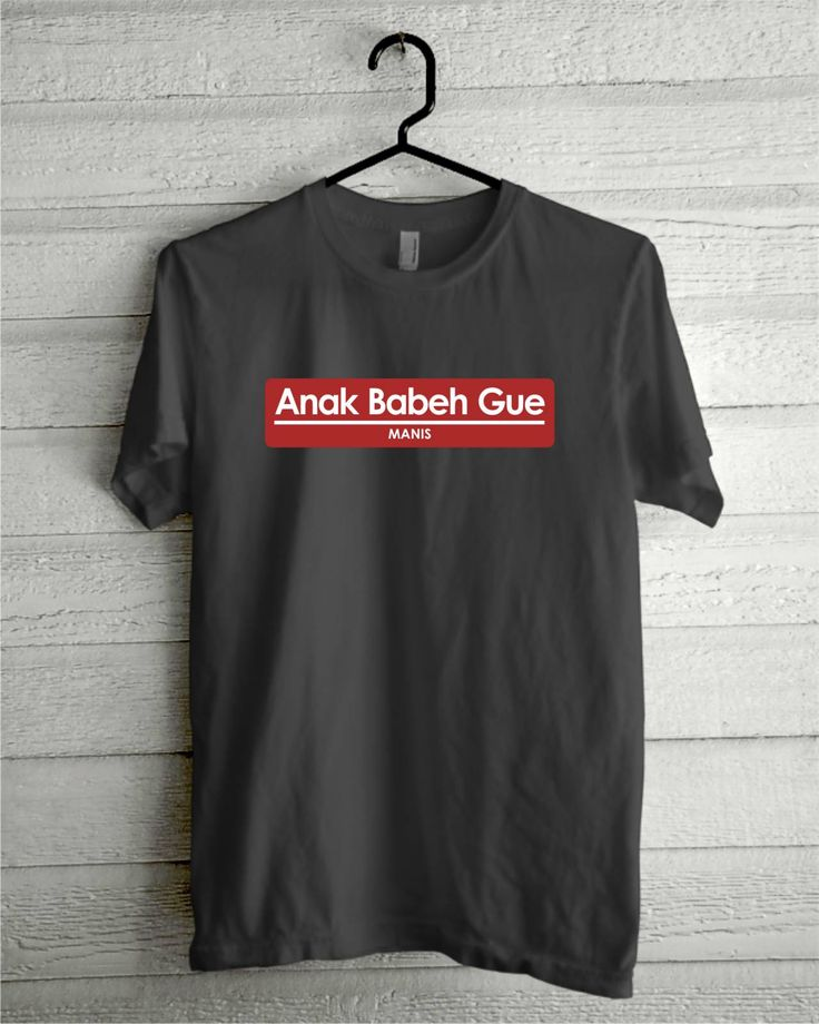 Anak Babeh Gue Manis,  Order Now https://www.facebook.com/NgeCloth