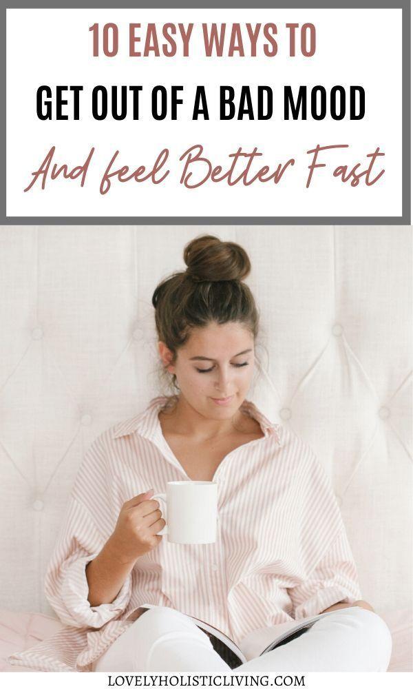 2dd24a205dad7f2c09bff5b5fbbc4bc0 - How To Get Out Of A Bad Mood Fast