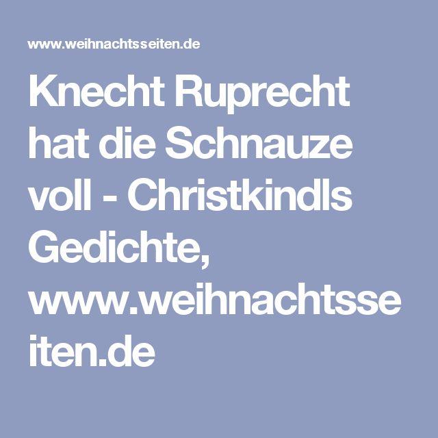 Knecht Ruprecht hat die Schnauze voll - Christkindls Gedichte, www.weihnachtsseiten.de