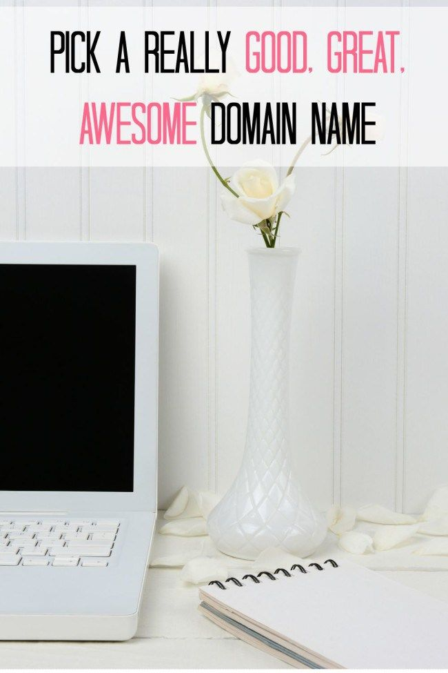 How to start a blog. Pick a really good great awesome domain name.
