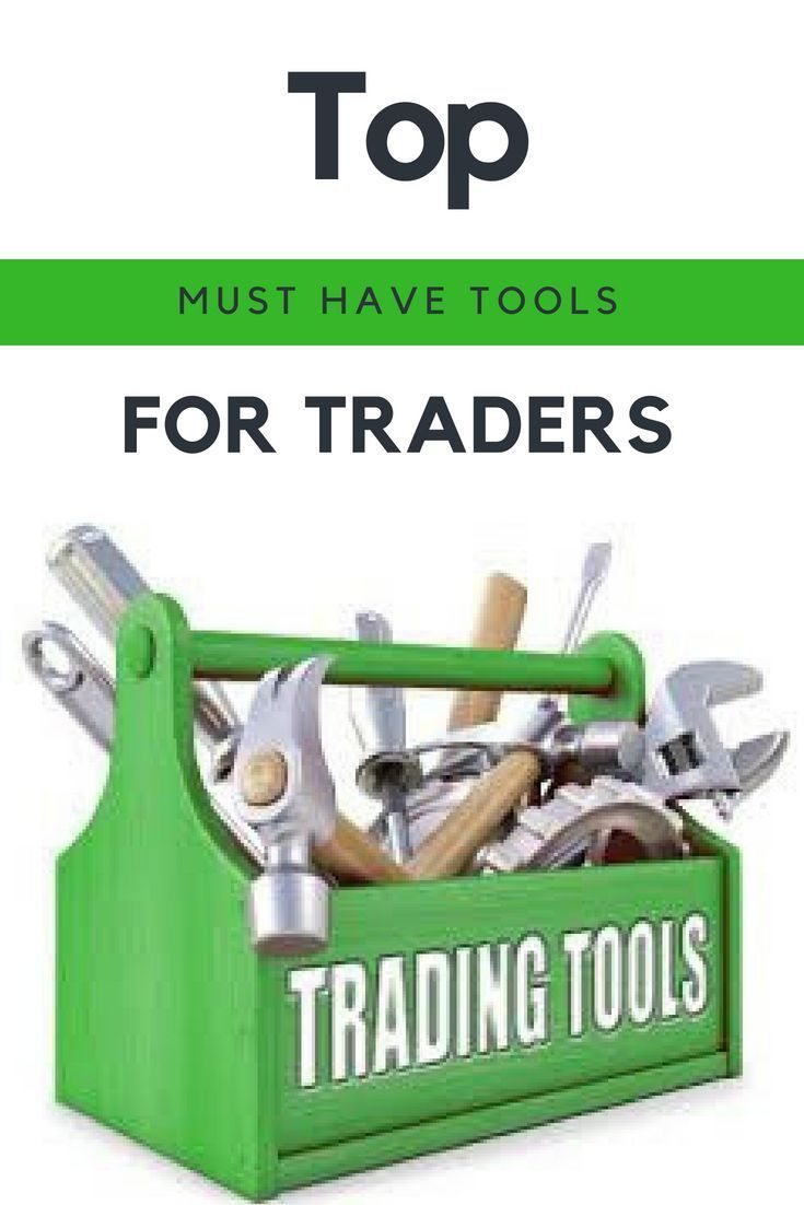 The Best Tools For Traders Investment
