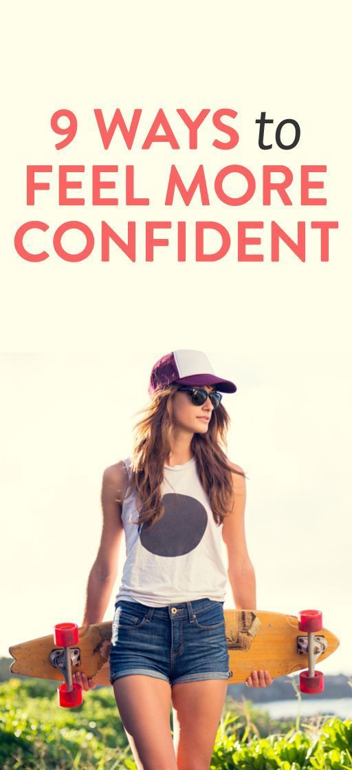 how to feel more confident :: this article has some great suggestions: