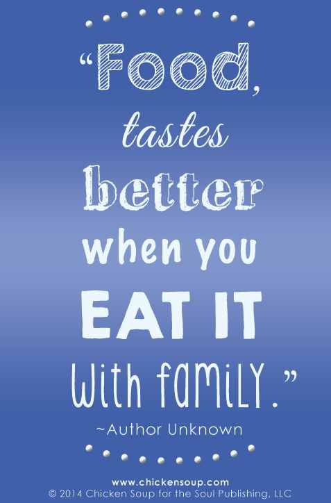 Author Unknown Get Our New FREE App Food Family Filled With Inspiring Stories Quotes Forums And Of Course Recipes
