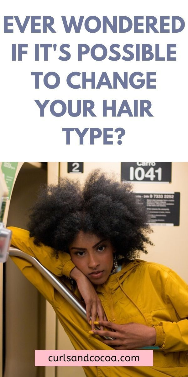 Can You Change Your Hair Type Hair Type Texturizer On Natural Hair Textured Hair