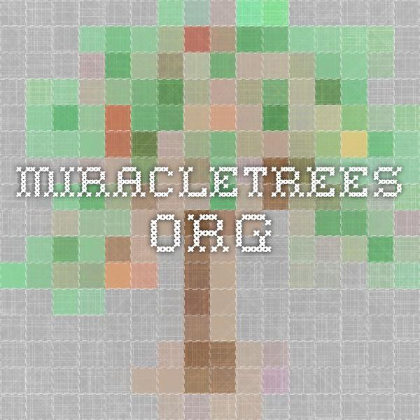 miracletrees.org