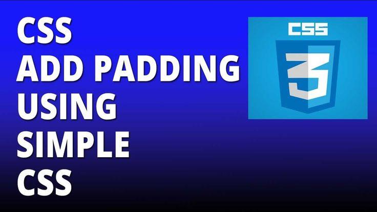 CSS add padding using simple CSS