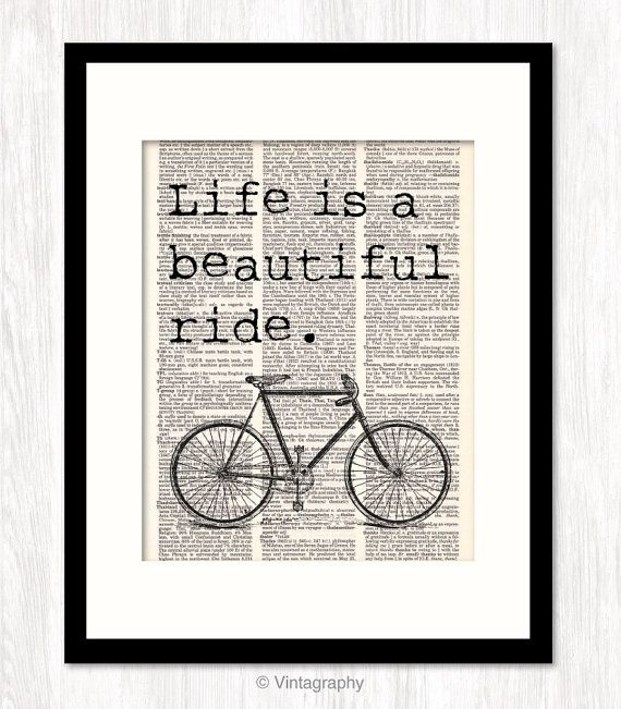 Life is a BEAUTIFUL RIDE Bicycle Art Print Typography Mixed Media Bike Art Dictionary Art Print Inspirational Quote on Etsy, $10.00