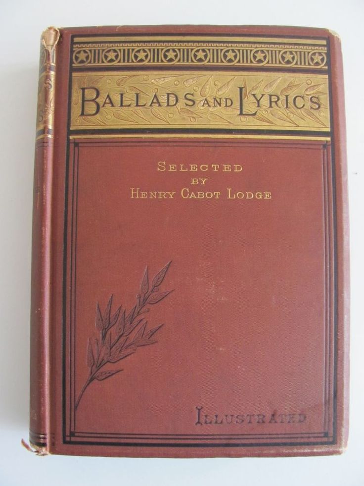 'Ballads and Lyrics' by Henry Cabot Lodge - Hard Cover Book 1880