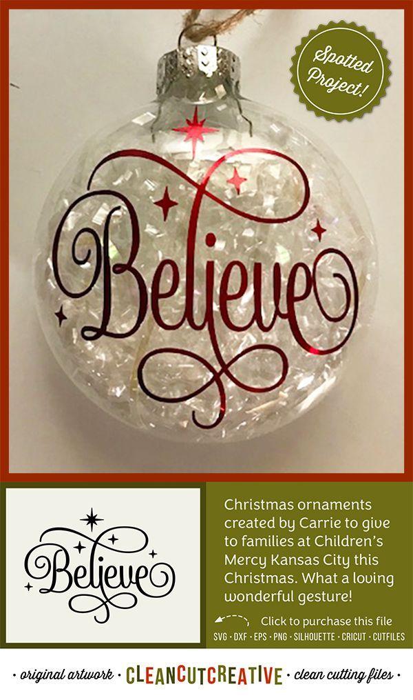 Svg Believe Svg Believe In Christmas Svg Believe The Magic Svg Fancy Font Stars Svg File Design Png Cricut Silhouette Commercial Use Cricut Christmas Ideas Christmas Ornaments Ornaments