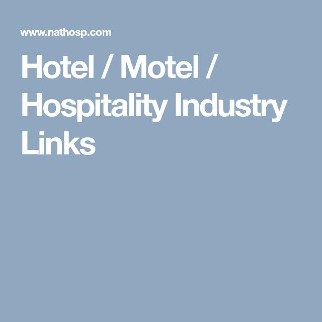 Hotel / Motel / Hospitality Industry Links