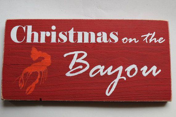 Christmas on the bayou Cajun sign.