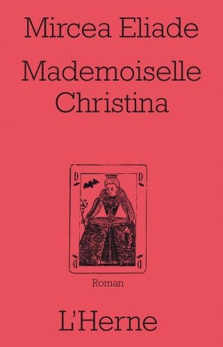 Mademoiselle Christina, Mircea Eliade