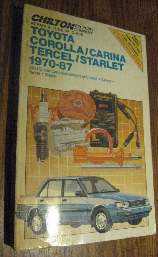 Chilton Repair Manual 70-87 Toyota Corolla, Carina, Tercel, Starlet Shop Service
