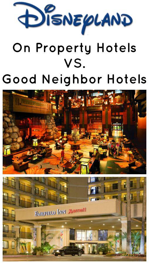 Disney on property hotels vs. off property hotels - Disneyland Anaheim, CA