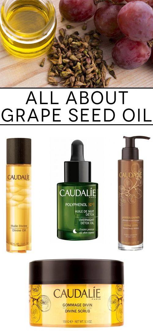 Why grape seed oil is an anti-aging miracle worker.