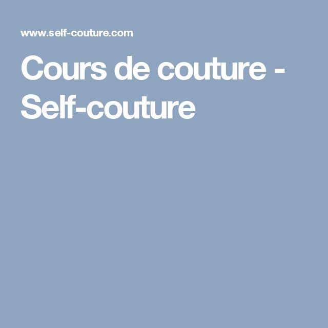 Cours de couture - Self-couture
