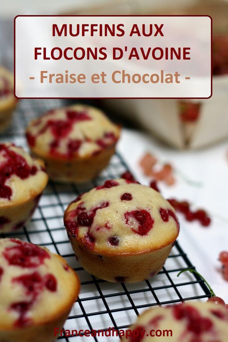 J'avais eu une forte envie de muffins, j'avais des fraises et du chocolat, ça a donné des muffins fraise et chocolat au flocons d'avoine DÉLICIEUX !