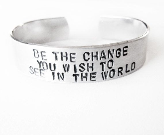 Inspirational Jewelry Bracelets | Inspirational Jewelry Bracelet with hand stamped quote - Be the Change ...