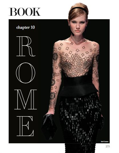 Rome cover chapter. #HauteCouture #catwalks #fashion #woman #style #clothes #dress #look