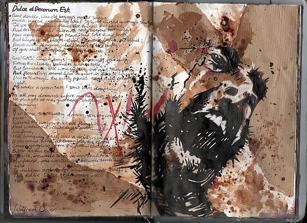 Ruth Beeley: St George's School, Hertfordshire England 2011. Sketchbook page for A Level Art Coursework final artwork. Ruth explored the theme of war, and drew inspiration for sources including Wilfred Owen's poem 'Dulce et Decorum est'.