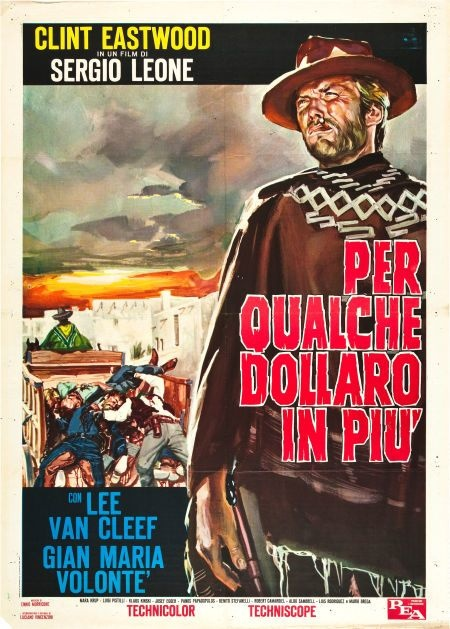 For A Few Dollars More Italian movie poster. 1965 2F styleB. Sergio Leone. Clint Eastwood. Lee Van Cleef.