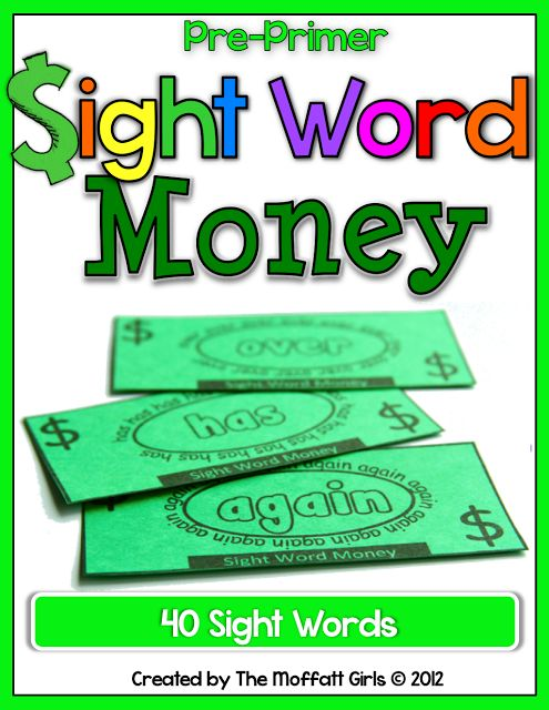 Sight Word Money!  Print on green card stock and let kids earn sight word buck as they learn a new sight word!