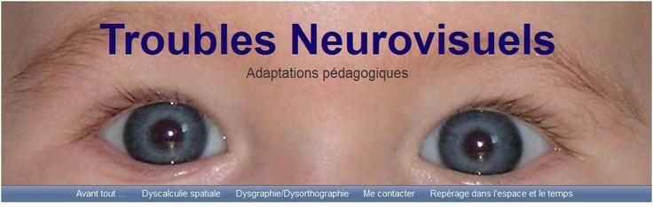 Troubles neurovisuels : adaptation pédagogique --> blog très intéressant !