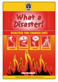 """Help your learners to inquire into extreme events through the eyes of others with John Brundall's What a Disaster! Explore the impact that the events have had on the lives of """"eyewitnesses"""" from the time. This photocopiable resource is packed with learning activities based on  stories, graphs, statistics, fact files, interviews, pictures and maps. Lots of fun and very engaging. Suitable for older primary learners."""