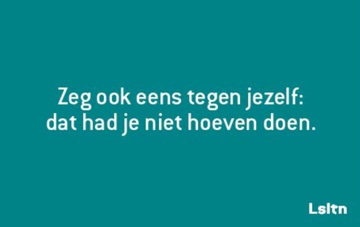 #Lsltn #nederlandse #spreuken #quotes