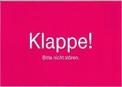 KLAPPE. BITTE NICHT STÖREN - (Deutsche Telekom AG - Edgar-Verteilung - Noname)