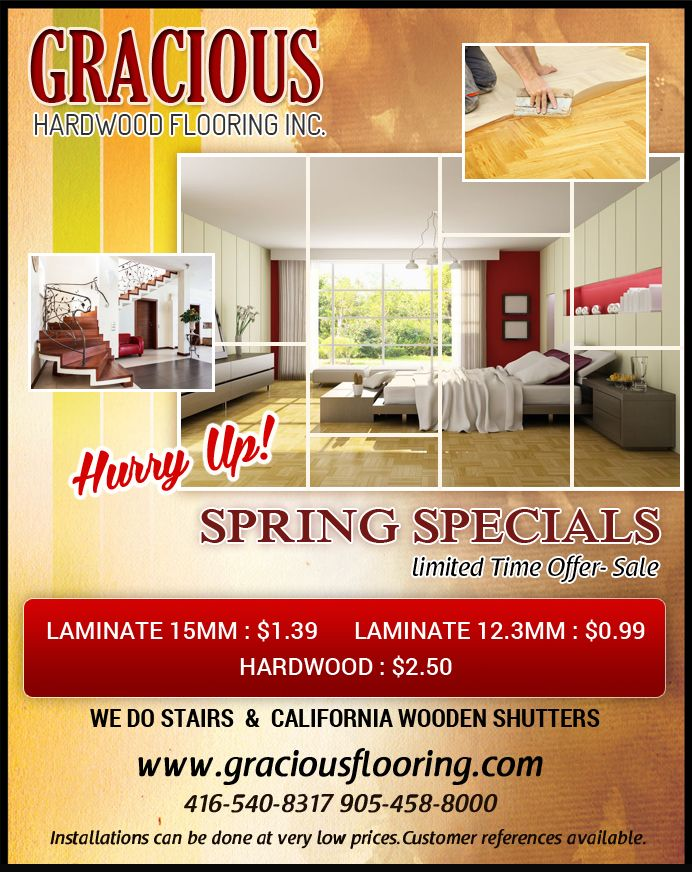 For Spring Specials Sale on #HardwoodFlooring and #LaminateFlooring. Call Phone: 905 458 8000  visit our website: http://www.graciousflooring.com/products.html
