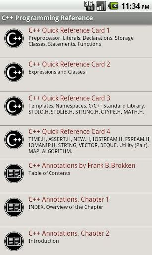 Complete C++ language programming reference from quick reference cards, to programming language training manuals<p>Use the possibilities the mobile brings you, allowing to study or check anything you want on the go. Don't waste time on transportation, use your mobile and study and check anything you want.<p>=========<br>CONTENTS:<br>=========<br>C++ Quick Reference Cards <br>-------------------------<br>+ Preprocessor. Literals. Declarations. Storage Classes. Statements. Functions<br…