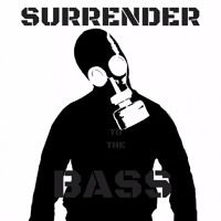 SURRENDER TO THE BASS by The Oscillator on SoundCloud