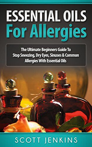 FREE ebook about using essential oils to help with allergies and allergy symptoms