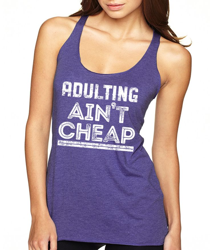 Adulting Ain't Cheap Tank Top