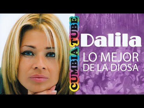 Dalila - Lo Mejor de La Diosa - YouTube