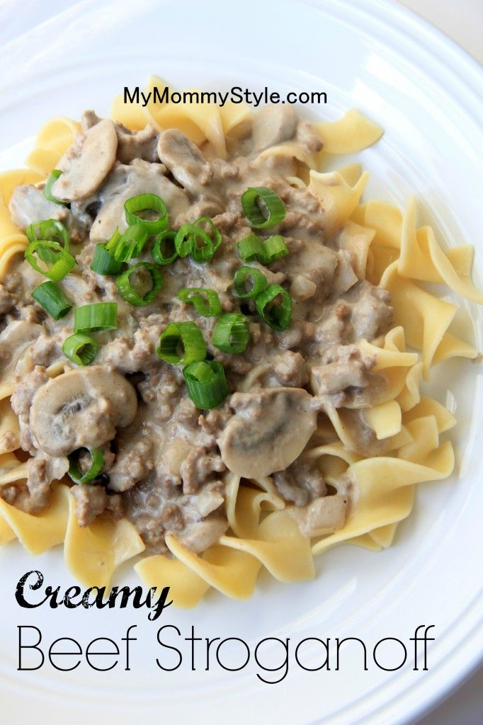 Creamy Beef Stroganoff. MyMommyStyle.com with gluten free noodles. Made this tonight. Added about 1 cup shredded cheddar. It was so yummy!!