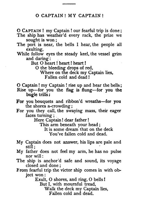 oh captain my captain essay questions Basic analysis of whitman's o captain my captain essay by en_gallop, high school the main themes of his o captain my captain are death of a hero.