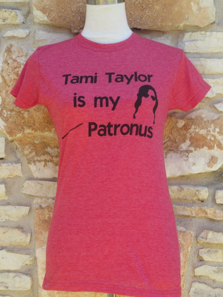 Tami Taylor is my Patronus Screenprinted Shirt by CraftsbyCasaverde on Etsy https://www.etsy.com/listing/188395819/tami-taylor-is-my-patronus-screenprinted