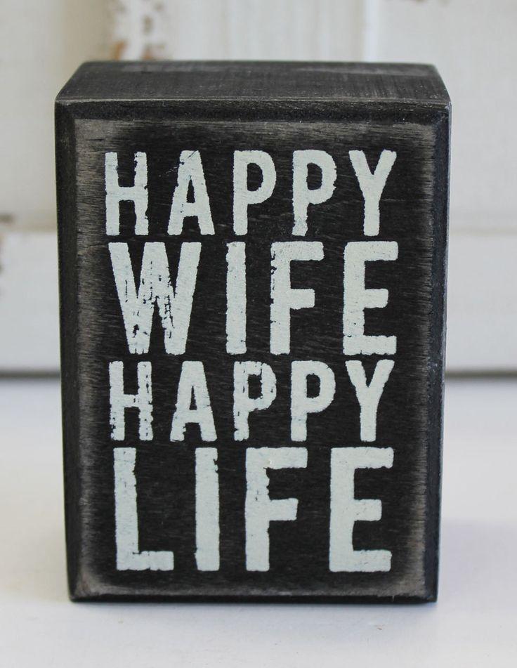 Happy Wife Happy Life - Wood Block Sign - Primitives by Kathy from California Seashell Company