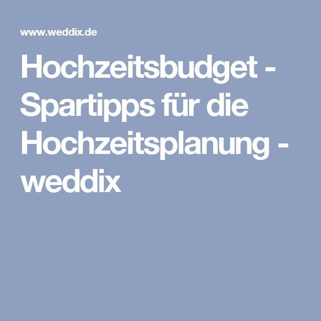 Hochzeitsbudget - Spartipps für die Hochzeitsplanung - weddix