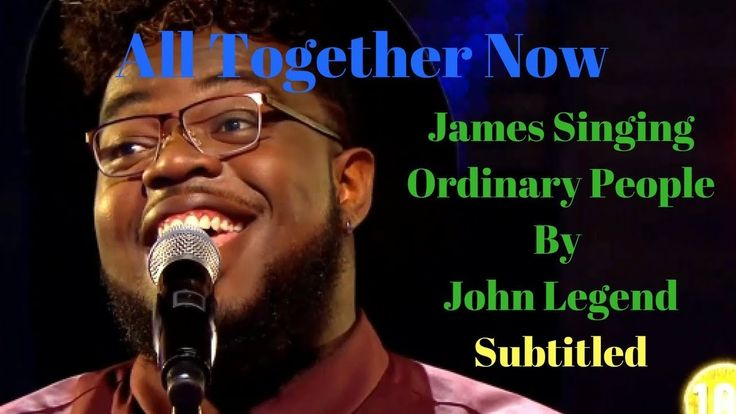 All Together Now BBC One James Ordinary People John Legend #All_together_now #james #singing #ordinary_people by John_lengend #bbc #bbcone #tv #music #entertainment